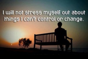 quote-about-i-will-not-stress-myself-out-about-things-i-cant-control-or-change-580x395